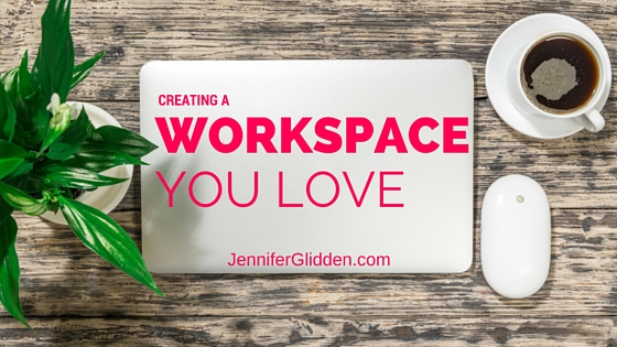 9 Ways to Create a Workspace You Love
